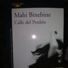 Libros: MAHI BINEBINE. CALLE DEL PERDÓN ALFAGUARA. Lote 244453680