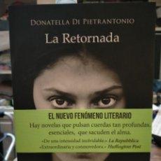 Libros: DONATELLA DI PIETRANTONIO. LA RETORNADA .DUOMO. Lote 244454150
