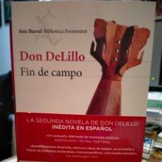 Libros: DON DELILLO . FIN DE CAMPO . SEIX-BARRAL. Lote 246590705