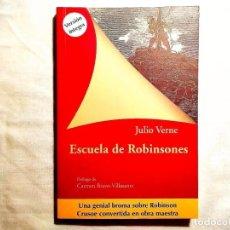 Libros: JULIO VERNE: ESCUELA DE ROBINSONES - NUEVO. Lote 247587815