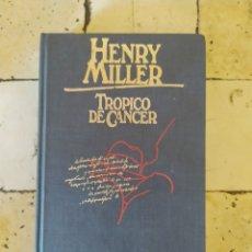 """Libri: """"TRÓPICO DE CÁNCER"""" HENRY MILLER. Lote 248673900"""