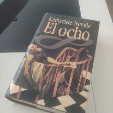 Libros: EL OCHO. KATHERINE NEVILLE. Lote 167766198
