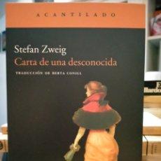 Livros: STEFAN ZWEIG. CARTA DE UNA DESCONOCIDA .ACANTILADO. Lote 250273120