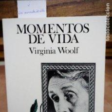Libros: WOOLF VIRGINIA.MOMENTOS DE VIDA. Lote 253410040