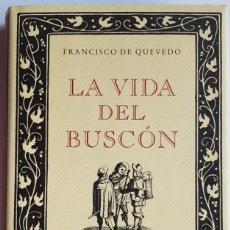 Libros: LA VIDA DEL BUSCÓN. COMENTADA POR FRANCISCO RICO. Lote 254320615