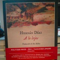 Libri: HERNÁN DÍAZ . A LO LEJOS . IMPEDIMENTA. Lote 254644280