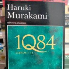 Libros: ANUKI MURAKAMI. 1Q84 .(LIBROS 1 Y 2). TUSQUETS. Lote 254741565