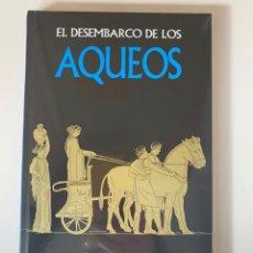 Libros: MITOLOGÍA - EL DESEMBARCO DE LOS AQUEOS - NUEVO. Lote 257457860