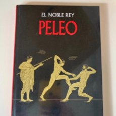 Libros: MITOLOGÍA - EL NOBLE REY PELEO - NUEVO. Lote 257459700