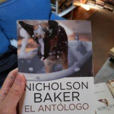 Libros: EL ANTÓLOGO, NICHOLSON BAKER. Lote 259944185