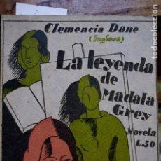 Libros: DANE CLEMENCIA(INGLESA). LA LEYENDA DE MADALA GREY.. Lote 261547380