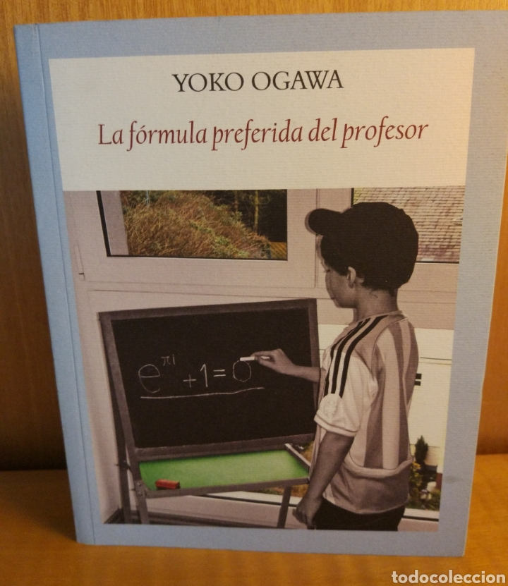 YOKO OGAWA. LA FÓRMULA (Libros Nuevos - Literatura - Narrativa - Clásicos Universales)