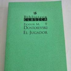 Libros: EL JUGADOR, DOSTOIESKI. Lote 262213815