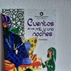 Libros: CUENTOS DE LAS MIL Y UNA NOCHES ANONIMO. Lote 262430800