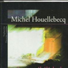 Libros: LA POSIBILIDAD DE UNA ISLA / MICHEL HOUELLEBECQ. Lote 262527030