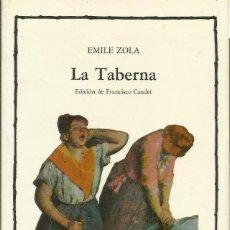 Libros: LA TABERNA / EMILE ZOLA.. Lote 263027030