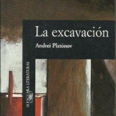 Libros: LA EXCAVACIÓN / ANDREI PLATÓNOV.. Lote 263030260