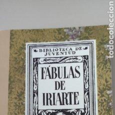 Libros: FÁBULAS DE IRIARTE. ESPASA-CALPE. BIBLIOTECA DE JUVENTUD.. Lote 264440609