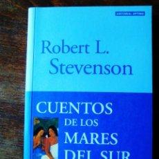 Libros: STEVENSON: CUENTOS DE LOS MARES DEL SUR - NUEVO. Lote 265463399