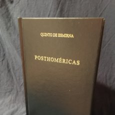 Libros: POSTHOMÉRICAS, DE QUINTO DE ESMIRNA. EDITORIAL GREDOS. Lote 268146714
