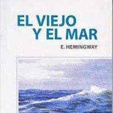 Libros: EL VIEJO Y EL MAR. HEMINGWAY, ERNEST. Lote 268575519