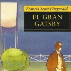 Libros: EL GRAN GATSBY / FRANCIS SCOTT FITZGERALD.. Lote 268582139