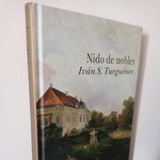 Libros: NIDO DE NOBLES - IVAN S. TURGUENEV - ALBA CLÁSICA - TAPA DURA. Lote 268815859