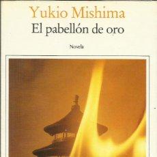 Libros: EL PABELLÓN DE ORO / YUKIO MISHIMA.. Lote 269743293
