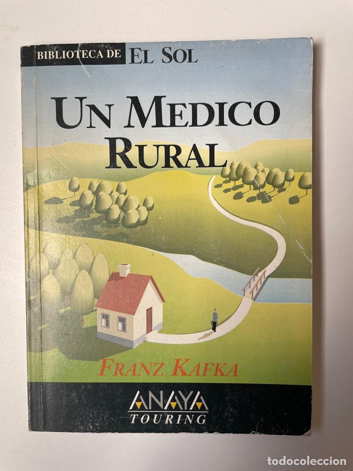 UN MUNDO RURAL. FRANZ KAFKA (Libros Nuevos - Literatura - Narrativa - Clásicos Universales)