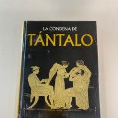 Libros: LA CONDENA DE TÁNTALO - COLECCIÓN MITOLOGÍA. Lote 270898168