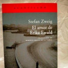 Livros: STEFAN ZWEIG . EL AMOR DE ERIKA EWALD . ACANTILADO. Lote 272777918
