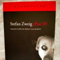 Livros: STEFAN ZWEIG . ¿FUE ÉL? .ACANTILADO. Lote 272779248