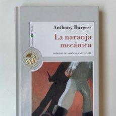 Libros: LA NARANJA MECÁNICA. ANTHONY BURGESS. Lote 275243518