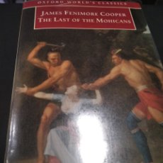 Libros: THE LAST OF THE MOHICANS, COOPER ED OXFORD EN INGLÉS. Lote 277668893