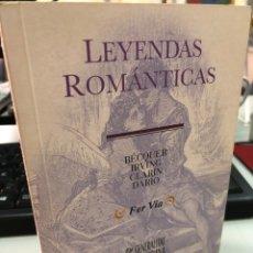 Libros: LEYENDAS ROMANTICAS - ALICANTE GENERALITAT VALENCIANA - FER VIA - BECQUER IRVING CLARIN DARIO. Lote 280828273