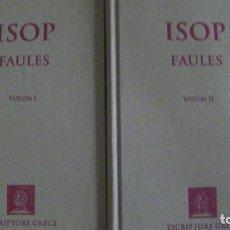 Livros: ISOP. FAULES II. 2 VOLS.(BERNAT METGE). ESCRIPTORS GRECS. Lote 281019653