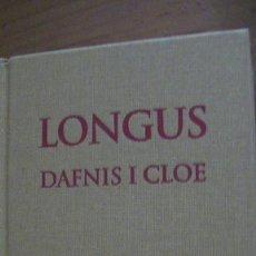 Livros: LONGUS. DAFNIS I CLOE.(BERNAT METGE). ESCRIPTORS GRECS. Lote 281019758