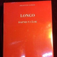Libros: LONGO - DAFNIS Y CLOE / AQUILES TACIO - LEUCIPA Y CLITOFONTE - BIBLIOTECA GREDOS Nº 133 - 2017. Lote 282454818