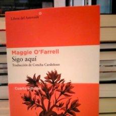 Libri: MAGGIE O'FARRELL. SIGO AQUÍ .LIBROS DEL ASTEROIDE. Lote 285156963