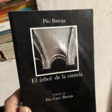Libros: PÍO BAROJA: EL ÁRBOL DE LA CIENCIA-CÁTEDRA. Lote 286827138
