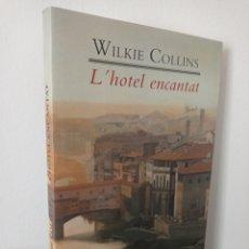 Libros: L'HOTEL ENCANTAT - WILKIE COLLINS - COLUMNA. Lote 287069928