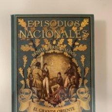 Libros: EPISODIOS NACIONALES EL GRANDE ORIENTE - NUEVO. Lote 287245938