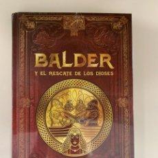 Libros: COLECCIÓN MITOLOGÍA BALDER Y EL RESCATE DE LOS DIOSES. Lote 287344558