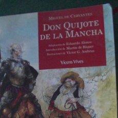 Libros: DON QUIJOTE DE LA MANCHA .CLASICOS ADAPTADOS .M DE CERVANTES, VICENS VIVES, 2004. Lote 288012033