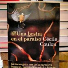 Libros: CÉCILE COULON. UNA BESTIA EN EL PARAÍSO .DESTINO. Lote 288401868