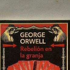 Libros: REBELIÓN EN LA GRANJA DE GEORGE ORWELL. Lote 288739158