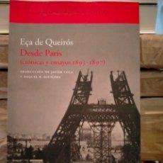 Libros: ECA DE QUEIRÓS. DESDE PARÍS (CRÓNICAS Y ENSAYOS 1893-1897) .ACANTILADO. Lote 289022403