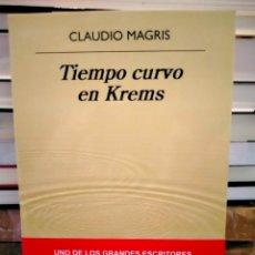 Libros: CLAUDIO MAGRIS. TIEMPO CURVO EN KREMS .ANAGRAMA. Lote 289367443