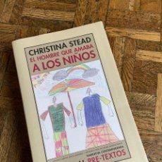 Libros: EL HOMBRE QUE AMABA A LOS NIÑOS - PRETEXTOS (2011) ENVÍO GRATIS. Lote 290794328