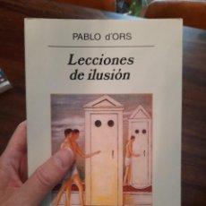 Libros: LECCIONES DE ILUSIÓN, PABLO D'ORS. Lote 294044033